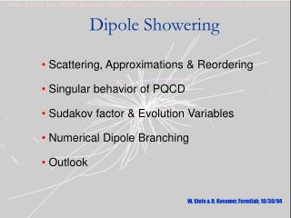Dipole Showering