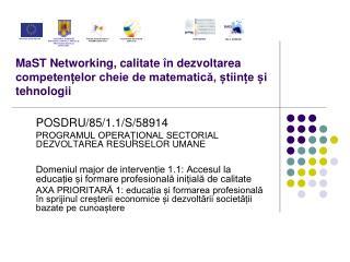 MaST Networking, calitate  n dezvoltarea competenelor cheie de matematica, tiine i tehnologii