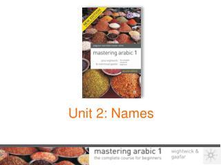 Unit 2: Names