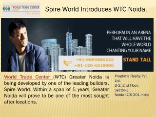 Spire World WTC Noida