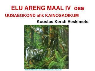 ELU ARENG MAAL IV  osa