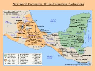 New World Encounters, II: Pre-Columbian Civilizations