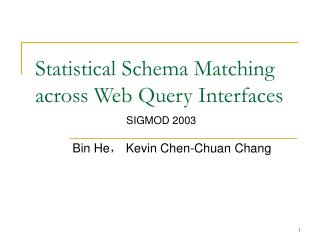 Statistical Schema Matching across Web Query Interfaces