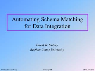 Automating Schema Matching for Data Integration