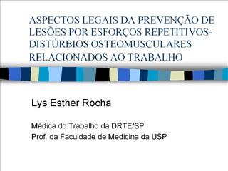 aspectos legais da preven  o de les es por esfor os repetitivos-dist rbios osteomusculares relacionados ao trabalho