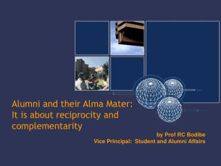 Alumni and their Alma Mater: It is about reciprocity and  complementarity