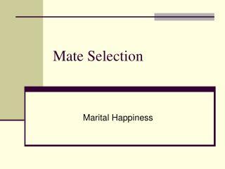 Mate Selection