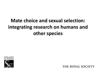 Mate choice and sexual selection: integrating research on humans and other species