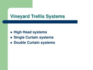 vineyard trellis systems