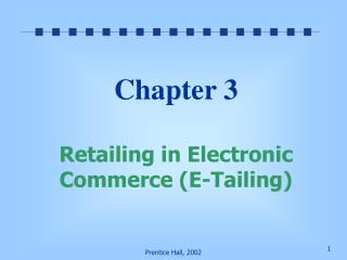 Chapter 3  Retailing in Electronic Commerce E-Tailing