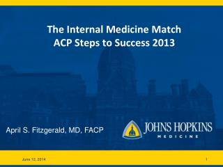The Internal Medicine Match ACP Steps to Success 2013