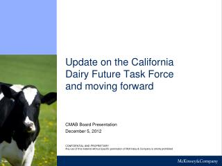 Update on the California Dairy Future Task Force and moving forward