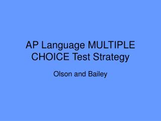 AP Language MULTIPLE CHOICE Test Strategy