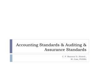 Accounting Standards  Auditing  Assurance Standards