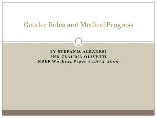 Gender Roles and Medical Progress
