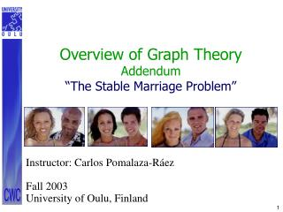 Overview of Graph Theory Addendum  The Stable Marriage Problem