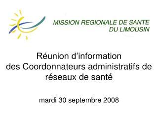 R union d information  des Coordonnateurs administratifs de r seaux de sant
