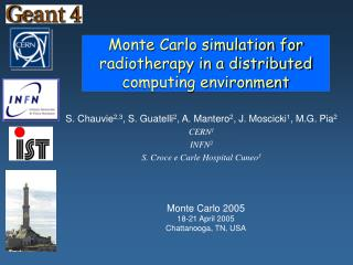 Monte Carlo simulation for radiotherapy in a distributed computing environment