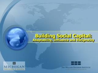 building social capital: adaptability, influence and reciprocity