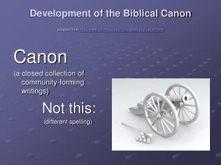 development of the biblical canon adapted from columbia