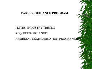 CAREER GUIDANCE PROGRAM ITITES INDUSTRY TRENDS