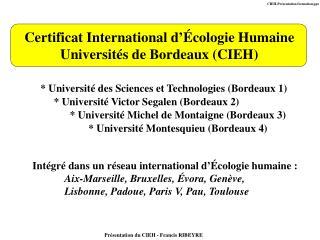 Certificat International d  cologie Humaine Universit s de Bordeaux CIEH