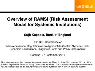 Overview of RAMSI Risk Assessment Model for Systemic Institutions