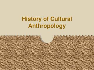 History of Cultural Anthropology