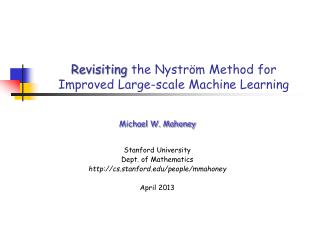 Revisiting the Nystr m Method for Improved Large-scale Machine Learning