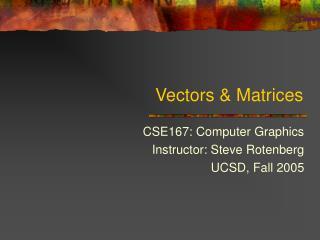 Vectors  Matrices