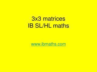 3x3 matrices IB SL