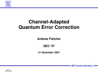 channel-adapted  quantum error correction