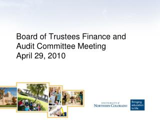Board of Trustees Finance and Audit Committee Meeting April 29, 2010