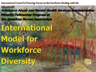International Council of Nursing Nurses at the Forefront: Dealing with the Unexpected