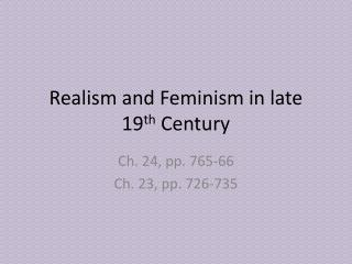Realism and Feminism in late 19th Century