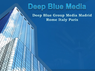 Om Foto ly I Deep Blue Group Media Madrid Rome Italy Paris