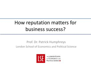 How reputation matters for business success