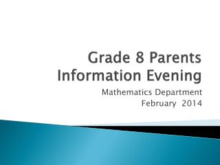 Grade 8 Parents Information Evening