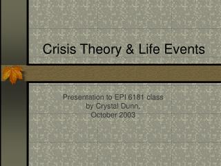 Crisis Theory  Life Events