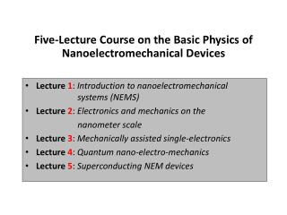 Five-Lecture Course on the Basic Physics of Nanoelectromechanical Devices