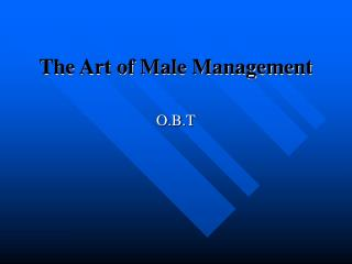 The Art of Male Management