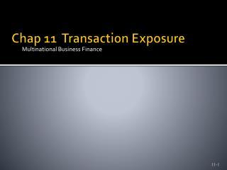 Chap 11  Transaction Exposure