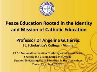 Peace Education Rooted in the Identity  and Mission of Catholic Education