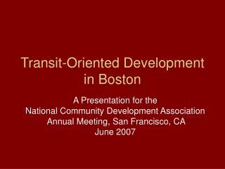 Transit-Oriented Development in Boston