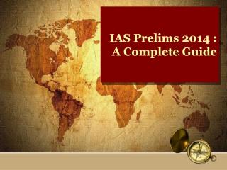 IAS Prelims 2014 : A Complete Guide