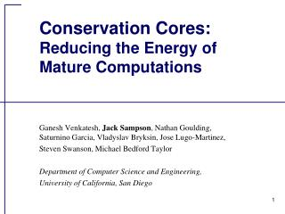 Conservation Cores: Reducing the Energy of  Mature Computations