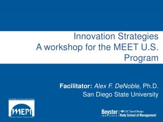 Innovation Strategies A workshop for the MEET U.S. Program