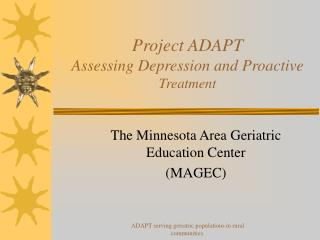 project adapt assessing depression and proactive treatment