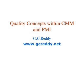 Quality Concepts within CMM and PMI