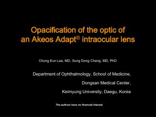 opacification of the optic of an akeos adapt  intraocular lens